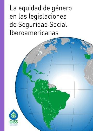 La equidad de género en las legislaciones de Seguridad Social Iberoamericanas