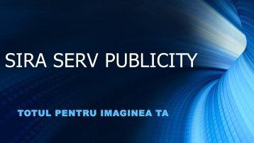 PREZENTARE -PRODUSE SIRA SERV PUBLICITY -