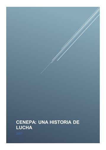 CENEPA: UNA HISTORIA DE LUCHA