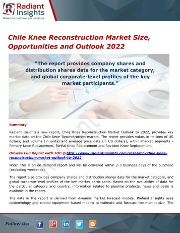 Chile Knee Reconstruction Market Size, Trends, Opportunities and Outlook 2022