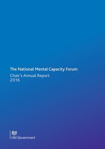 The National Mental Capacity Forum Chair's Annual Report 2016