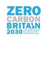 2030 A NEW ENERGY STRATEGY -  Zero Carbon Britain