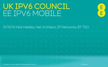 UK IPV6 COUNCIL EE IPV6 MOBILE