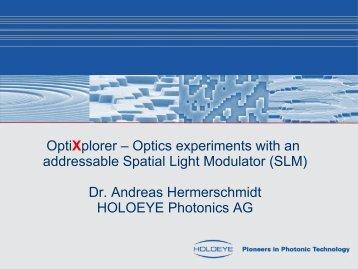 OptiXplorer - Optik-Experimente mit einem adressierbaren ...
