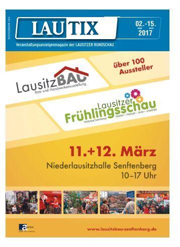 Lautix - Das Veranstaltungsmagazin der LAUSITZER RUNDSCHAU, vom 02. bis 15. März 2017