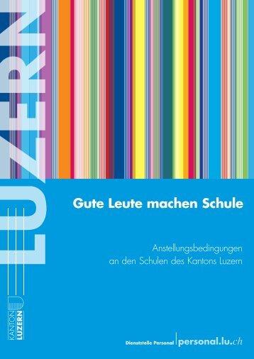 Anstellungsbedingungen an den Schulen des Kantons Luzern