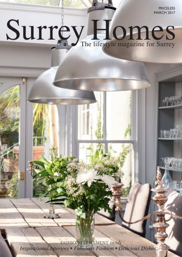 Surrey Homes | SH29 | March 2017 | Fashion supplement inside
