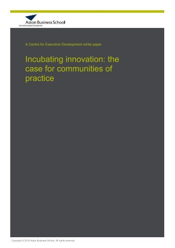 Incubating innovation the case for communities of practice