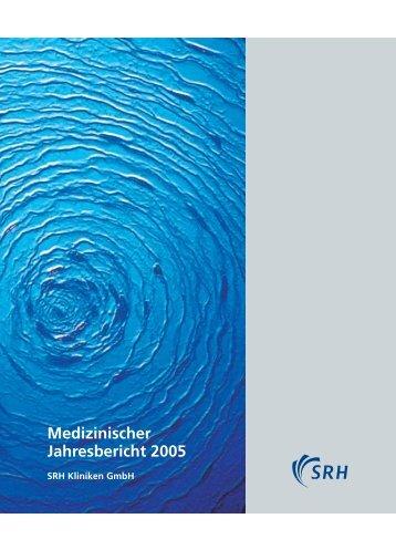 Medizinischer Jahresbericht 2005 - SRH Kliniken GmbH
