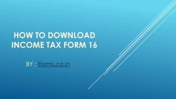 How to Download Income Tax Form 16