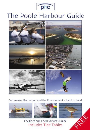 The Poole Harbour Guide 2012 - Poole Harbour Commissioners