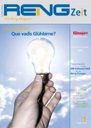 Reng Gruppe. neue Ansichten … Quo vadis Glühbirne?