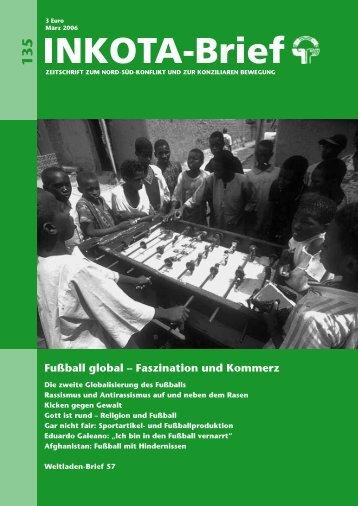 Fußball global – Faszination und Kommerz - INKOTA-netzwerk eV