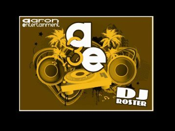 AE DJ List - Aaron3Entertainment.com