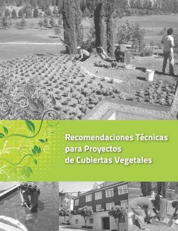 importante peso de cobertura ajardinada Recomendaciones técnicas para proyectos de cubiertas vegetales