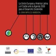La Unión Europea y América Latina y el Caribe ante la Agenda 2030 para el Desarrollo Sostenible: el gran impulso ambiental