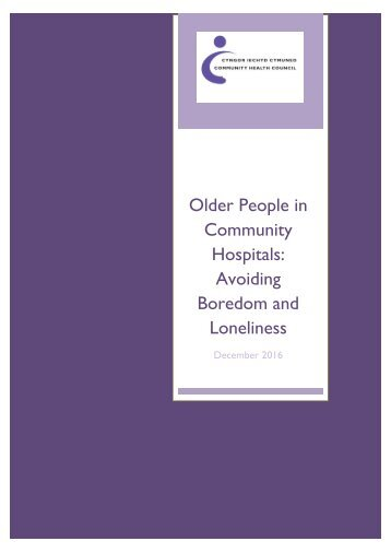 Older People in Community Hospitals Avoiding Boredom and Loneliness