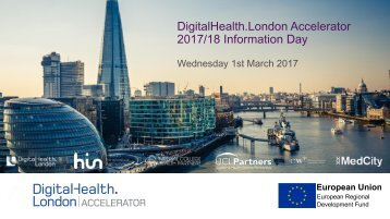 DigitalHealth.London Accelerator 2017/18 Information Day