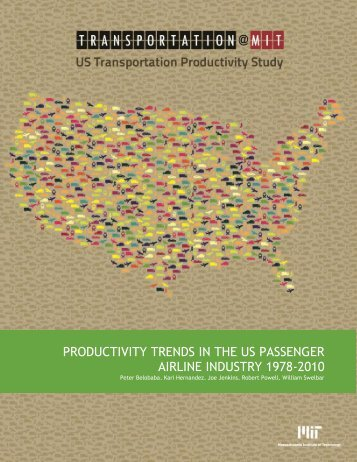 Productivity Trends in the U.S. Passenger Airline Industry
