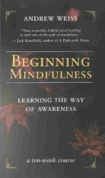 Beginning Mindfulness - Learning the Way of Awareness