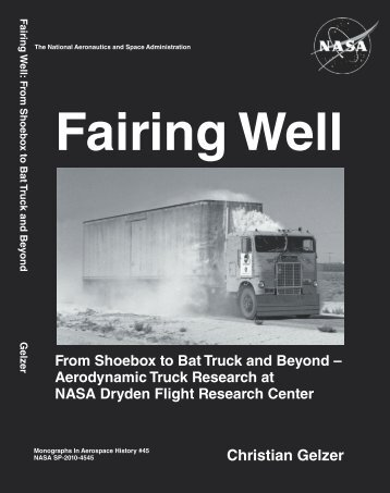 Fairing Well: From Shoebox to Bat Truck and - NASA's History Office