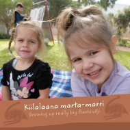 Kiilalaana marta-marri – Growing up really big in Barkindji