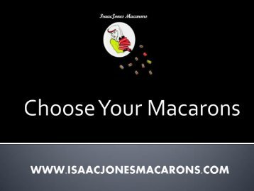 Choose Your Macarons - Create your perfect Macaron box