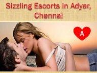Hot Escorts Services in Adyar   Chennai