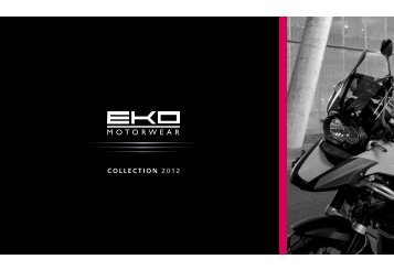 COLLECTION 2012 - Eko Motorwear