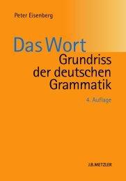 Das Wort - Grundriss der deutschen Grammatik, Peter Eisenberg