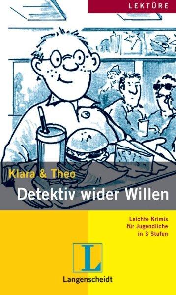 Klara & Theo, Detektiv wider Willen