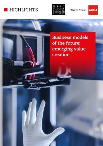 HIGHLIGHTS Business models of the future emerging value creation