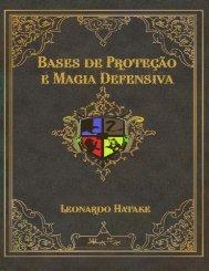 Defesa Contra as Artes Negras:  Bases de Protecção e Magia Defensiva