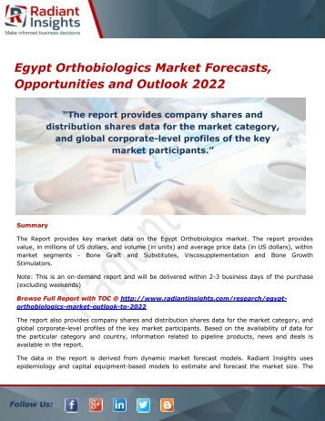Egypt Orthobiologics Market Size, Share, Growth, Trends, Analysis and Forecasts, Opportunities and Outlook 2022