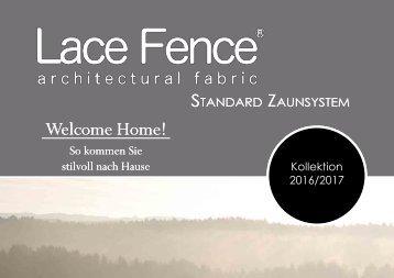 LACE FENCE Standard Zaunsystem 2017