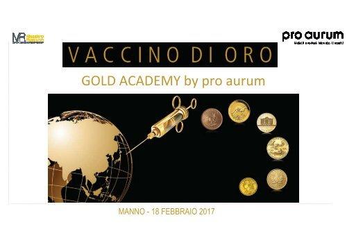 18.02.2017 – Vaccino di ORO