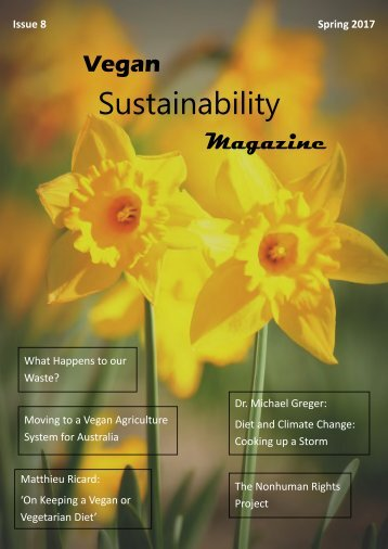 Vegan Sustainability Magazine - Spring 2017