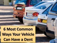6 Most Common Ways Your Vehicle Can Have a Dent