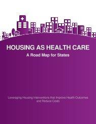 HOUSING AS HEALTH CARE