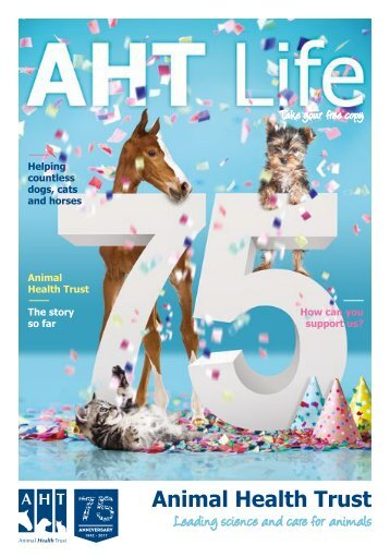 Animal Health Trust Magazine 2017