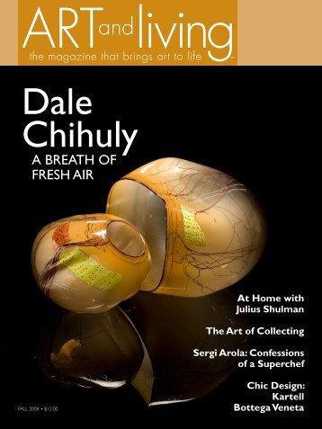 Dale Chihuly - Art and Living