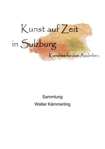 Sammlung Walter Kämmerling - Kunst auf Zeit - Sulzburg