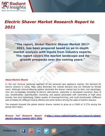 Electric Shaver Market- Growth, Type and Application; Trends Forecast to 2021 by Radiant Insights,Inc