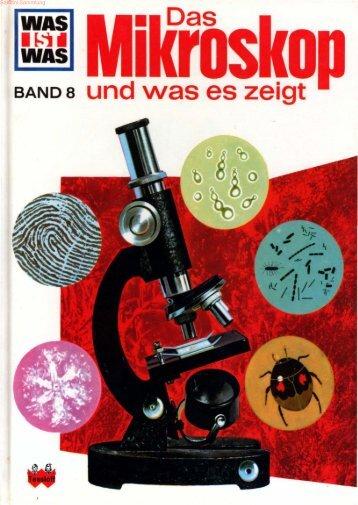 008 Was ist Was - Das Mikroskop