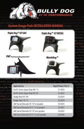 Custom Gauge Pods INSTALLATION MANUAL - Bully Dog