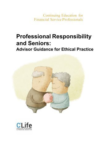 Professional Responsibility and Seniors: Advisor Guidance for Ethical Practice
