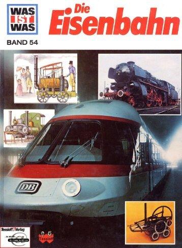 054 Was ist Was - Die Eisenbahn
