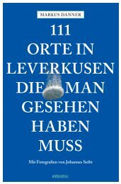 111 Orte in Leverkusen • Leseprobe