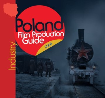Poland Film Prod uction G uid e 2 0 0 8 - Polski Instytut Sztuki ...