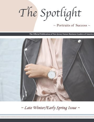 The Spotlight 2017 Late Winter/Early Spring Issue